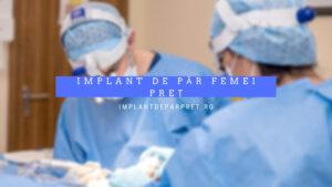 implant de par femei pret
